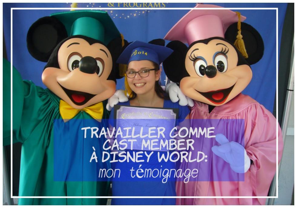 Travailler comme Cast Member à Disney World: mon témoignage