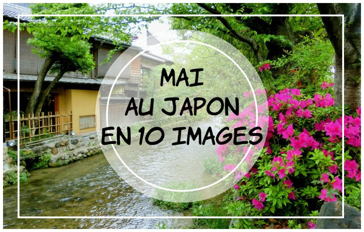Mai au Japon en 10 images