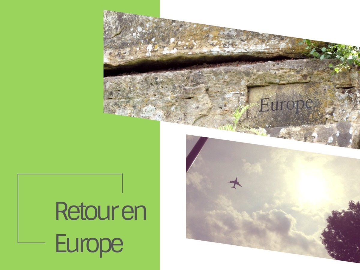 Le retour en Europe