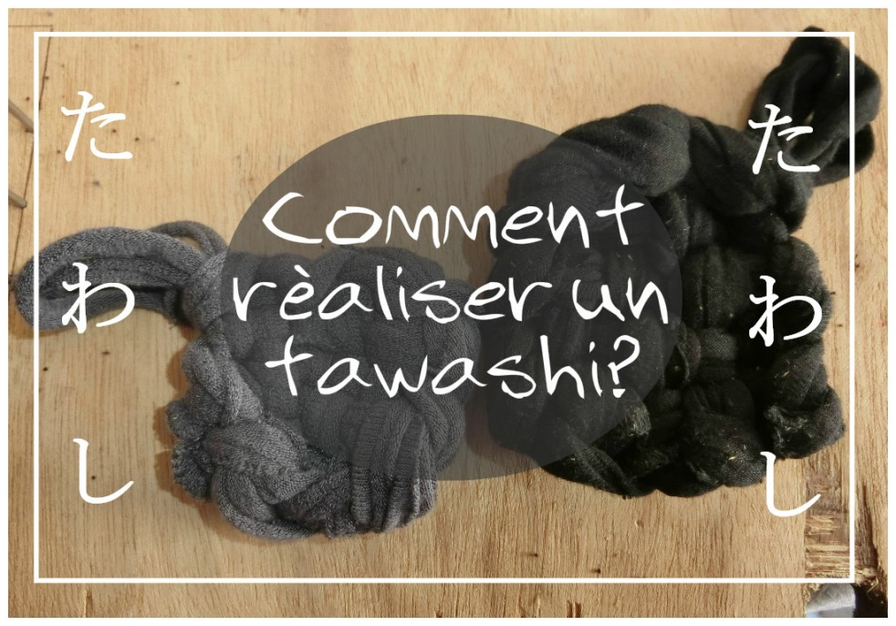 tawashi, comment faire, たわし, japon, écologie, recycling, diy, tuto
